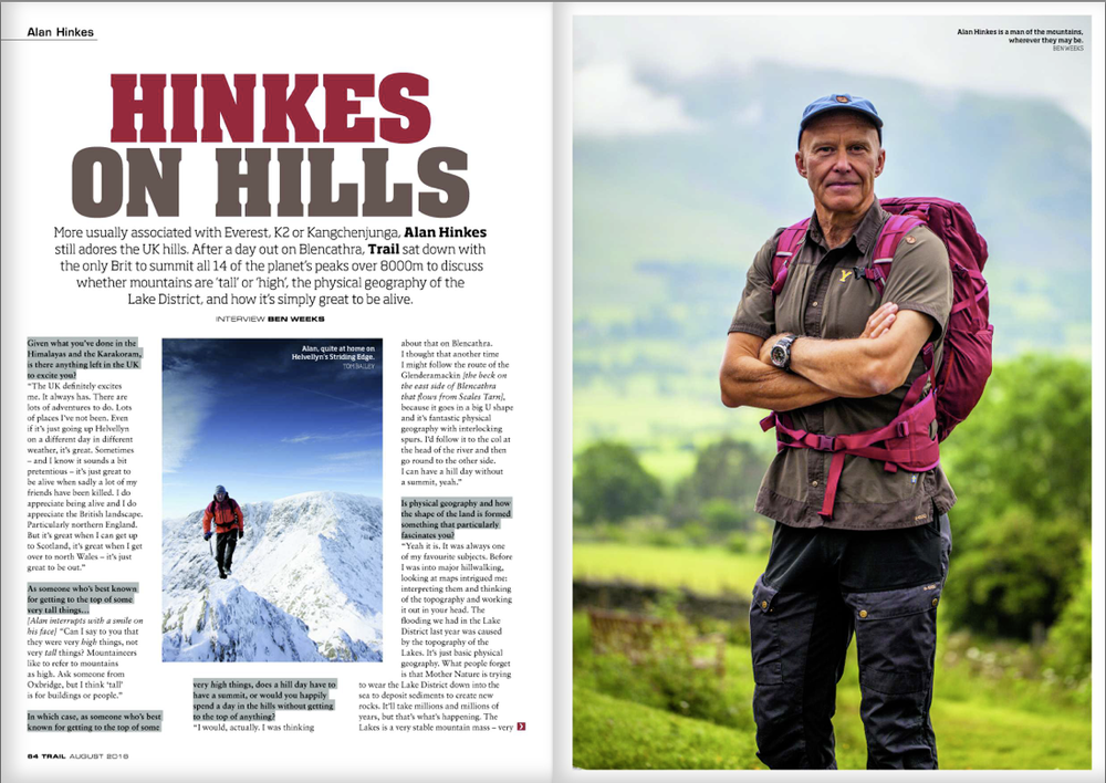 HINKES ON HILLS He's climbed all 14 of the world's peaks over 8000m, so is there anything the UK mountains have to offer Alan Hinkes? You bet there is!