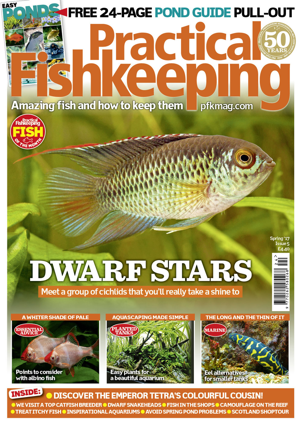 Our Spring 2017 issue includes a superb 24-page Easy Pond Guide, with all you need to know with planning, building, filters and equipment, plants, fish, heath and maintenance — so now you can get on and build that pond you've always wanted!    In the main issue we feature a group of smaller cichlids that you'll really take a shine to. We spotlight albino fish and the points to consider when keeping them; we visit a top catfish keeper and breeder and offer moray eel alternatives for smaller marine tanks. All this and much more in our packed bumper issue.
