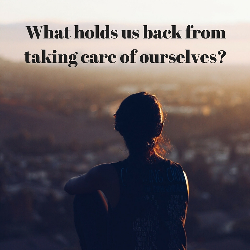 Why aren't you prioritizing self-care?
