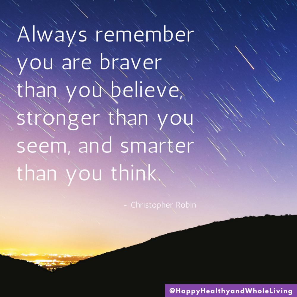 This thing called life? You've got it. Don't let anyone dim your lights.  #WinnieThePoohWisdom  #BraverThanYouBelieve  #StrongerThanYouThink  #DomesticViolenceAwareness  #dvam   #bestrong  #YouveGotThis  #BeYourOwnBeautiful  #HappyHealthyAndWholeLiving
