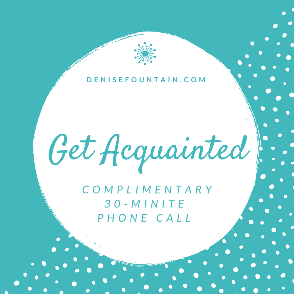 DeniseFountain.com - Get Acquainted.png