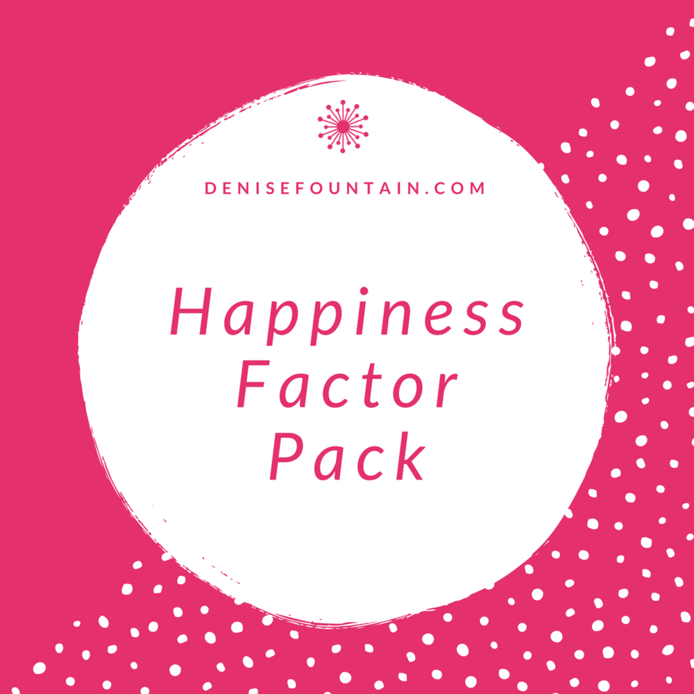 DeniseFountain.com - Happiness Factor Pack.png