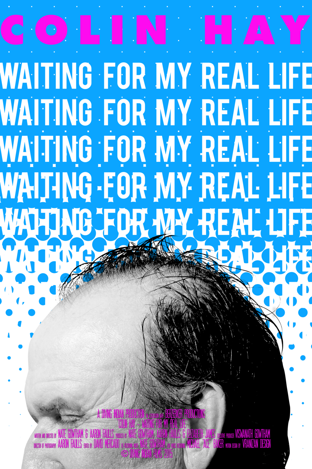 Closing Night Film & Wrap Party - COLIN HAY - WAITING FOR MY REAL LIFE