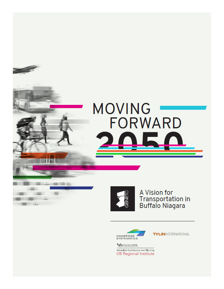 Moving Forward 2050 - A Vision for Transportation in Buffalo Niagara