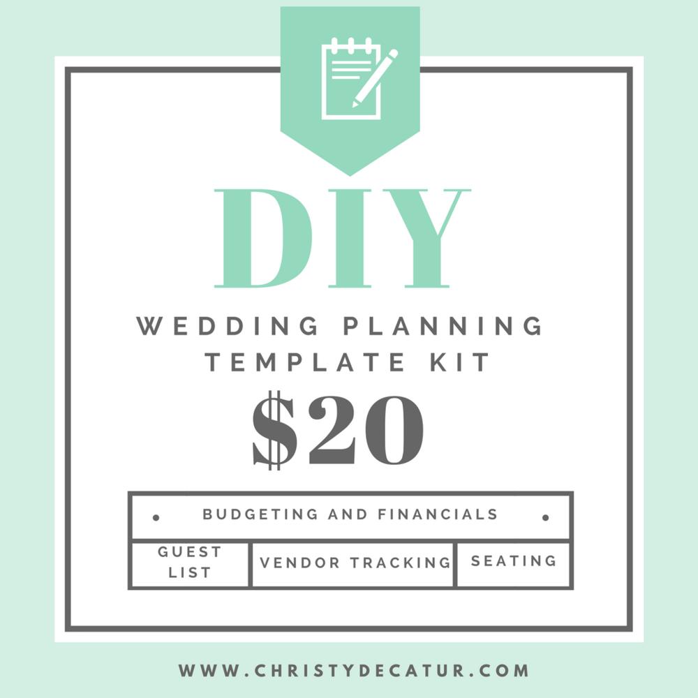 DIY WEDDING PLANNING TEMPLATE KIT — Christy Decatur: Event Planning ...