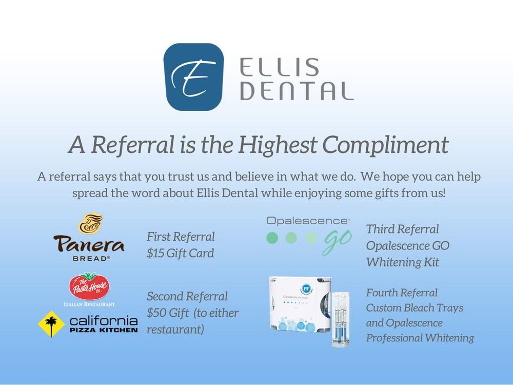 Ellis Dental Referral Rewards Program