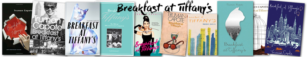 Breakfast at Tiffany's book covers. Amazing book designs