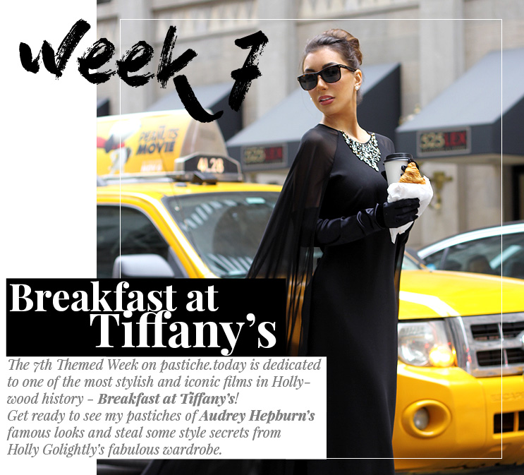 Week 7 - Breakfast at Tiffany's | April