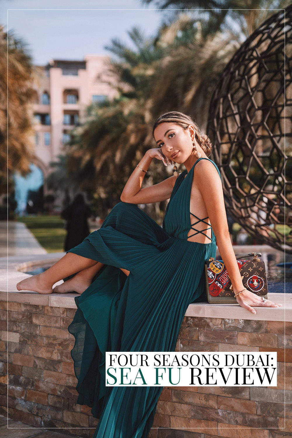 Ulia Ali - travel and fashion blogger, fiction writer. Review on Four Seasons Dubai at Jumeirah. Sea Fu restaurant.