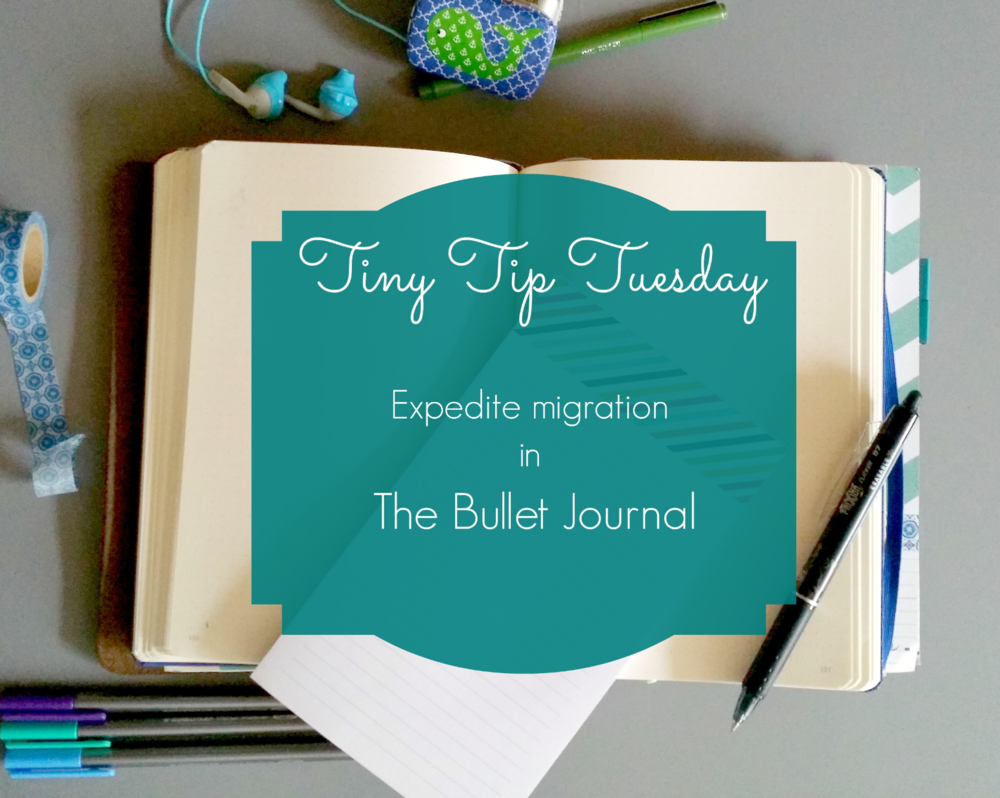 expedite migration in the bullet journal