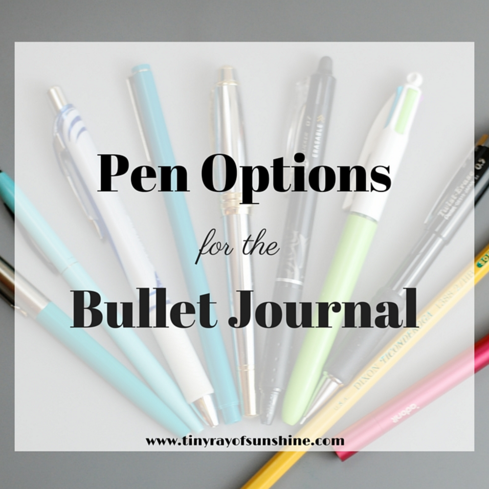 pen options for the bullet journal