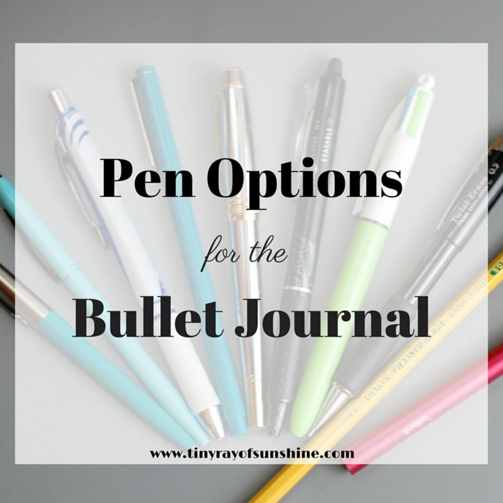 pen options for the bullet journal