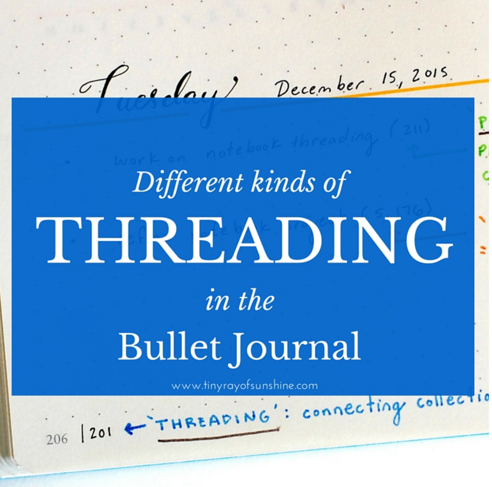 different kinds of threading in the bullet journal