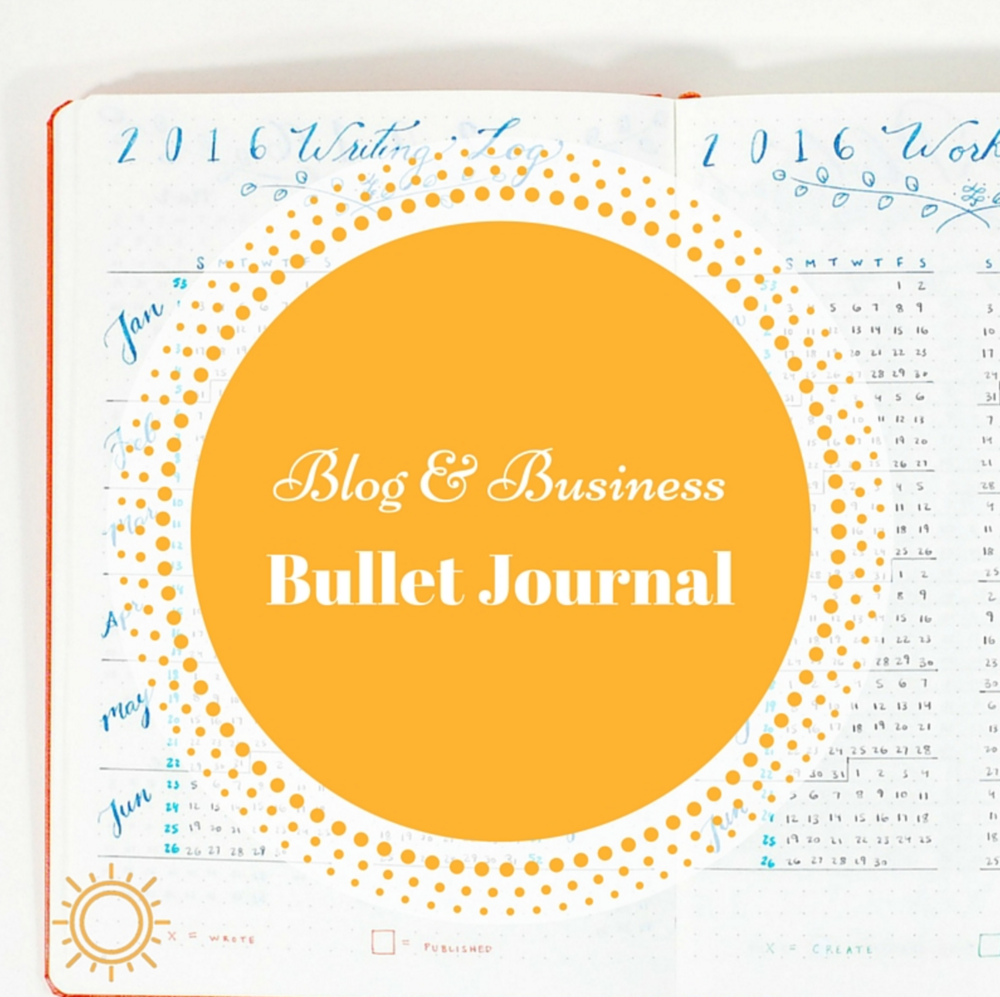 Blog & Business bullet Journal