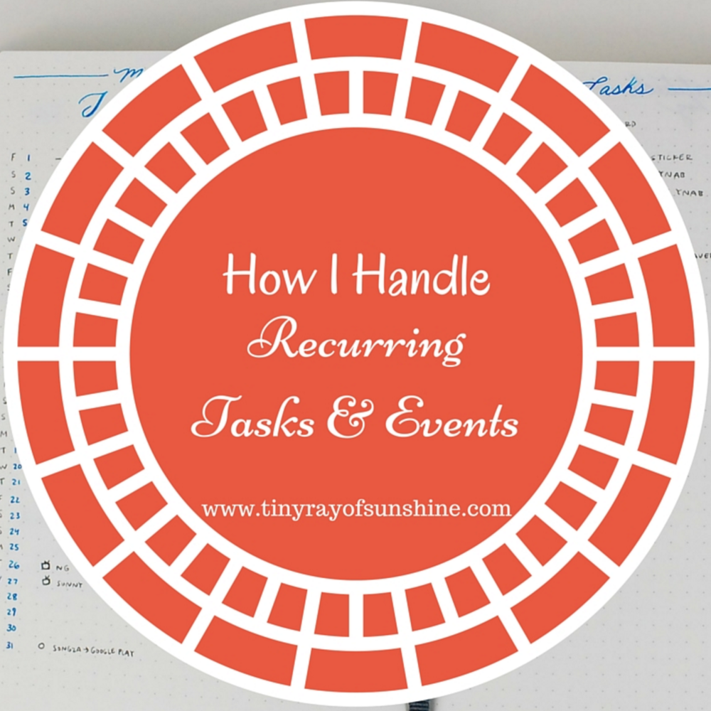 how I handle recurring tasks & events