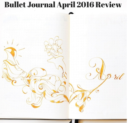 bullet journal april 2016 review