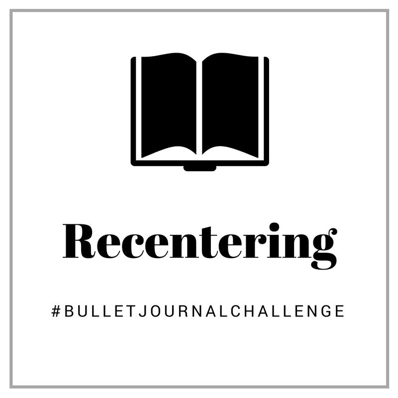 Recentering #bulletjournalchallenge