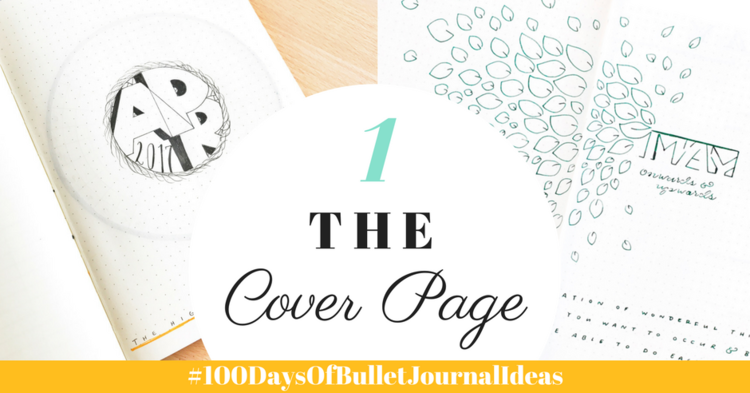 100 days of bullet journal ideas the cover page tiny ray of sunshine png