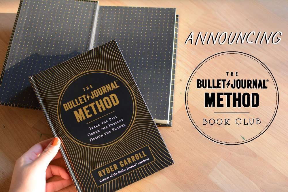 Announcing The Bullet Journal Method Book Club