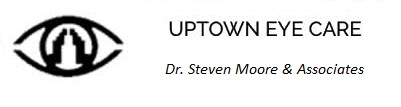 Uptown Eye Care - Dr. Steven Moore & Associates