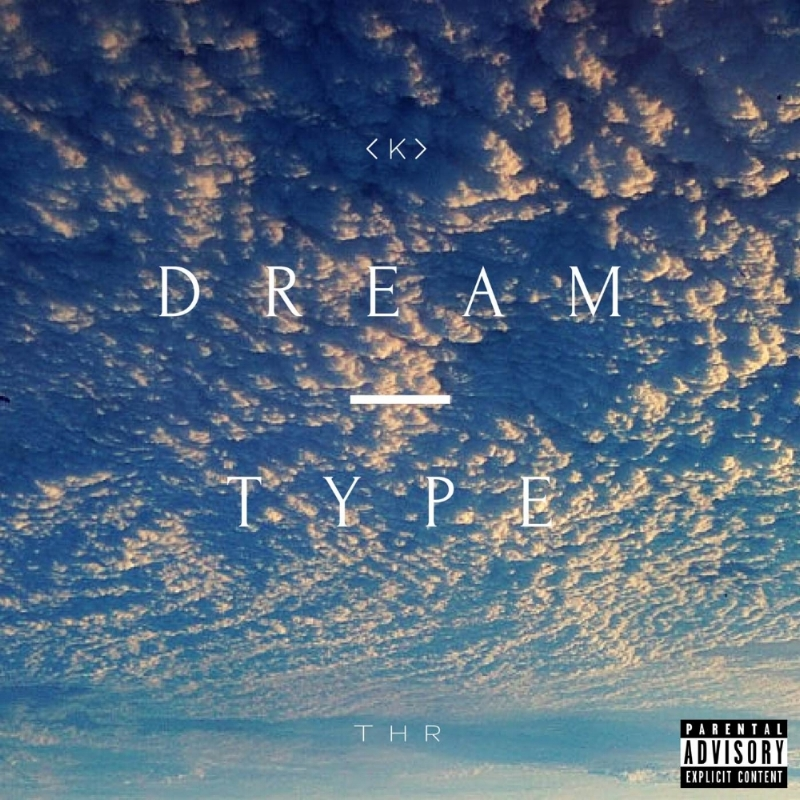 Dream Type by K [Prod. by DO'C]