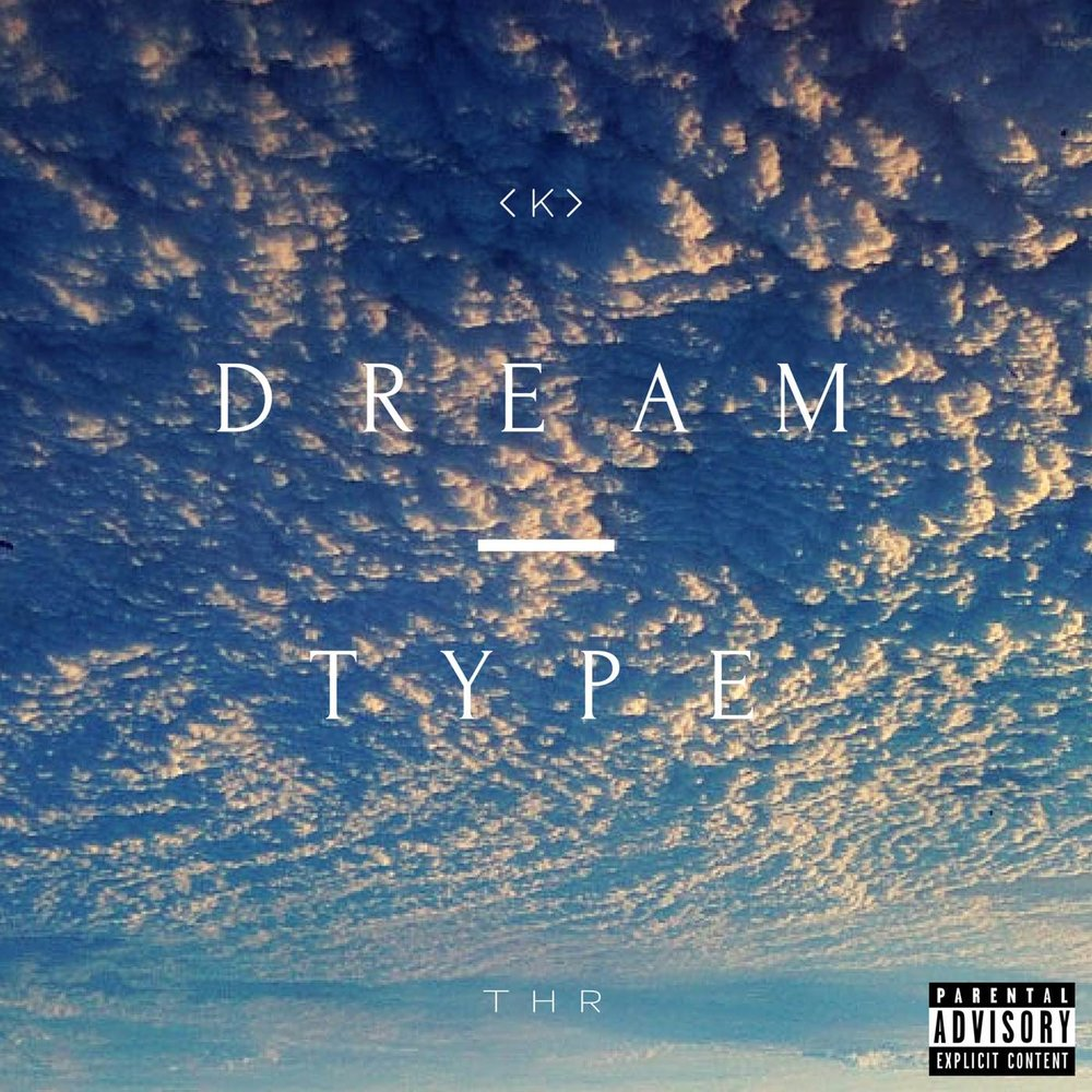 Dream Type by K [Prod. D'OC]