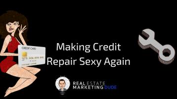 MakingCreditRepairSexyAgain-358x200.png