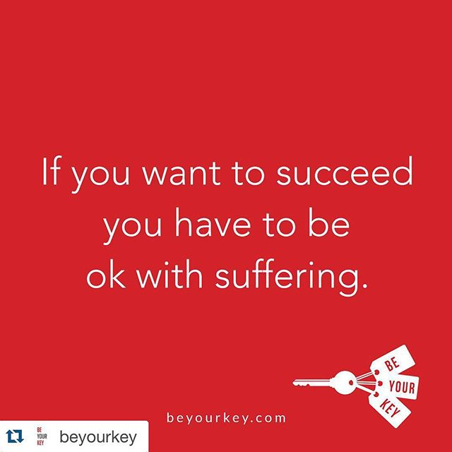 Suffering for success?  These words of wisdom from @beyourkey sum up why... #bebrand #be #beyourkey #betheleaderyouwouldfollow #ambition #purpose #Repost @beyourkey with @repostapp. ・・・ Here's the one thing you have to know about success.  You have to be ok with suffering.  Whether you want to be a pro athlete, an entrepreneur, or whatever else it is you want to accomplish that most people don't.  If you want to get there you have to be ok with suffering.  You'll be putting yourself out there every single day. You'll be asking the world to judge your ideas, and the world is a harsh critic.  You'll place yourself in the hands of others hoping you get deposited where you want to go.  You'll experience the greatest joy you could ever imagine and the most bitter sadness, often in the same day.  You'll sacrifice today for the possibility of something better tomorrow, with no way of knowing what tomorrow will bring.  You'll beg for opportunities, money, advice, support and most of the time you won't get it.  But beat on that door long enough and eventually you'll see a crack. And a tiny bit of light will shine through that crack.  And that light will light a fire inside of you that just as you were on the verge of giving up will keep you going.  And that fire will keep you pounding on that door so that eventually the sheer force of your will opens it up and you make it where you want to go.  But that's all down the road. #beyourkey