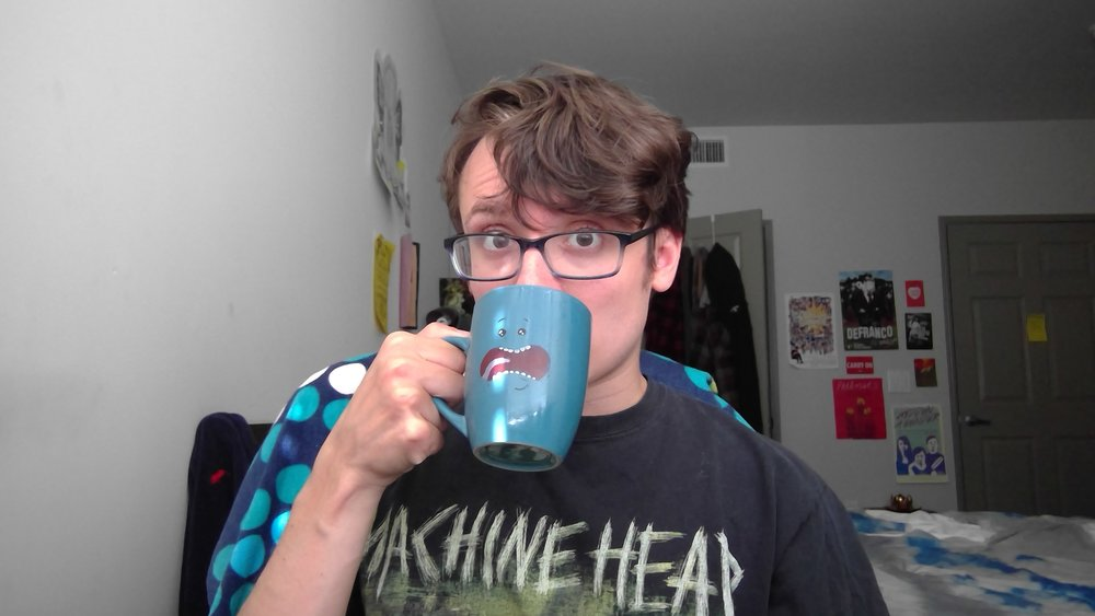 That's why I drink a fuckton of coffee. Also, outside in - get it? Cuz coffee is on the outside? And it's going in me? All the time? Like I'm a human coffee filter? Guys? Get it?