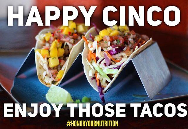 TAG a friend who's enjoying some extra tacos tonight 😜🌮 ----- #HonorYourNutrition #Tacos #CincoDeMayo