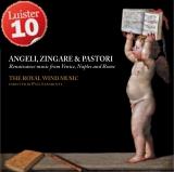 Angeli, Zingare & Pastori  The Royal WInd Music  Lindoro NL-3018, 2013