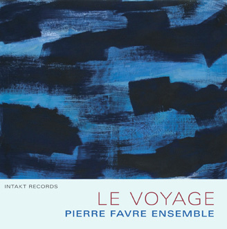 PIERRE FAVRE ENSEMBLE LE VOYAGE (2010) BUY ON AMAZON I iTUNES