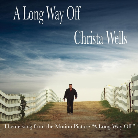 Christa Wells - A Long Way Off