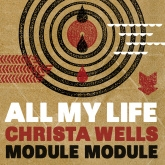 Module Module feat. Christa Wells - All My Life
