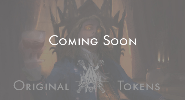 Oh yes ladies and gentleman, that crowd favorite, tokens are about to arrive! I am currently in the process of painting the first three; Soldier, Vampire and...