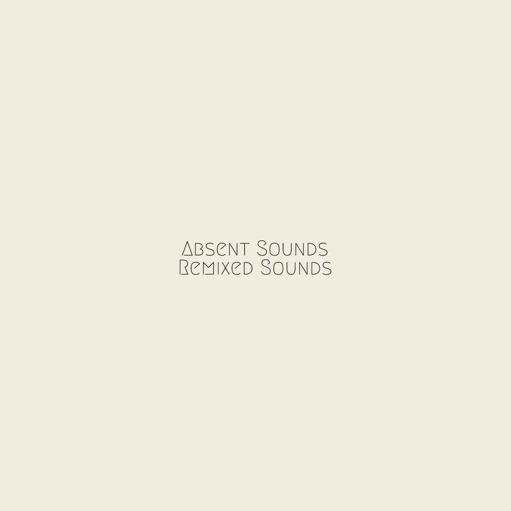 From Indian Lakes - Absent Sounds Remixed Sounds
