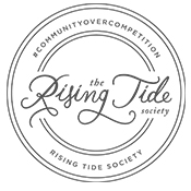 Nicoleinbold believes in Community over Competition with the Rising Tide Society