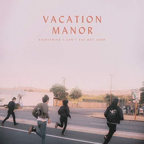 "4. Everything I can't say out loud – vacation manor - These guys snuck up on me, I remember when they came out with ""Girl, Say"" in 2016, around the same time I found out about COIN, and then they released, ""Fading"", and I got hooked. But this record is the best yet. The guitar tones on this record are KILLER. The guy who produced this album is the bassist for Bryan Adams, so they quality on this record is immaculate. Can't wait to see what they come up with next. Big things for these guys. They also made a mini-doc on the recording of this album, its on youtube, so worth to check out!Favourite all-the-feels heartbreaker: Don't Say It's Over"