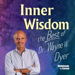 Inner Wisdom Volume 1 & 2 by Wayne Dyer