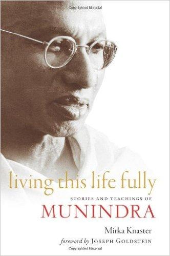 Living this Life Fully by Mirka Knaster & Joseph Goldstein