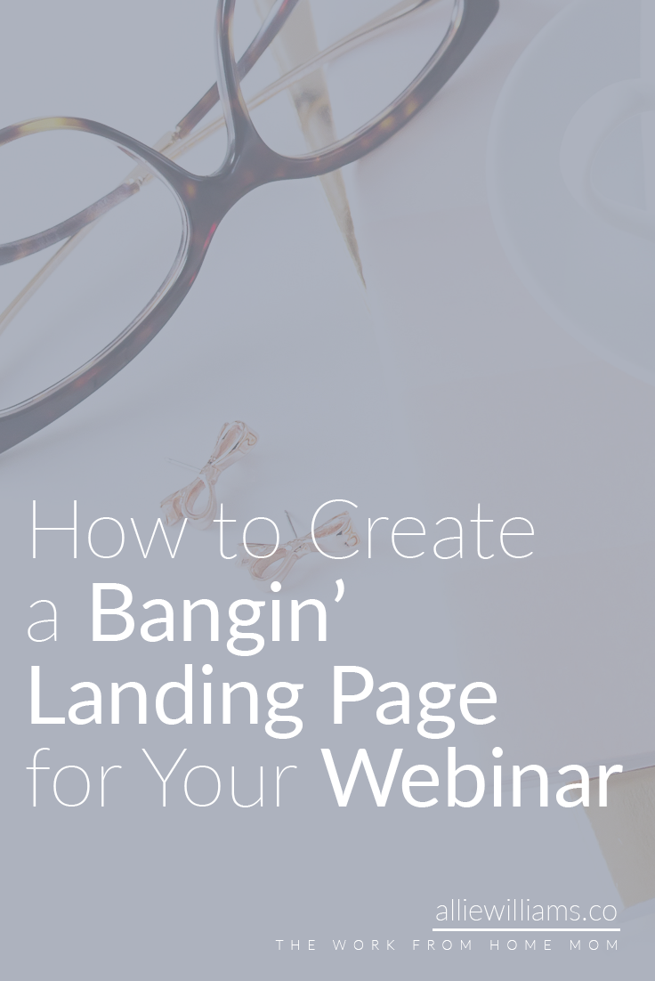 WEBINARS FOR BLOGGERS 101: The first in our series is all about creating a totally bangin' landing page for your webinar. We want readers to show up on your page and be so smitten with the design, the promising sneak peek, and the concept of the webinar that they are immediately converted to subscribers.
