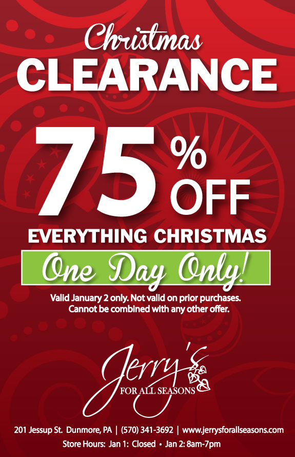 Christmas Clearance 75 Off.Christmas Clearance One Day Only Save 75 Jerry S For All