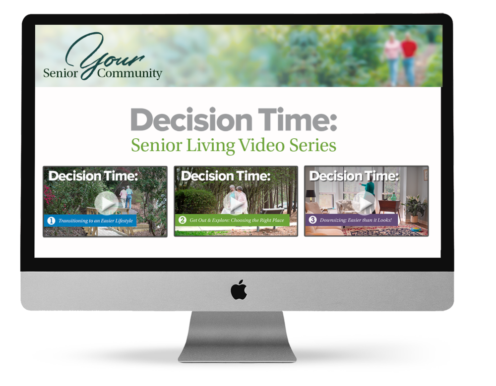 Decision Time Senior Living Video Series