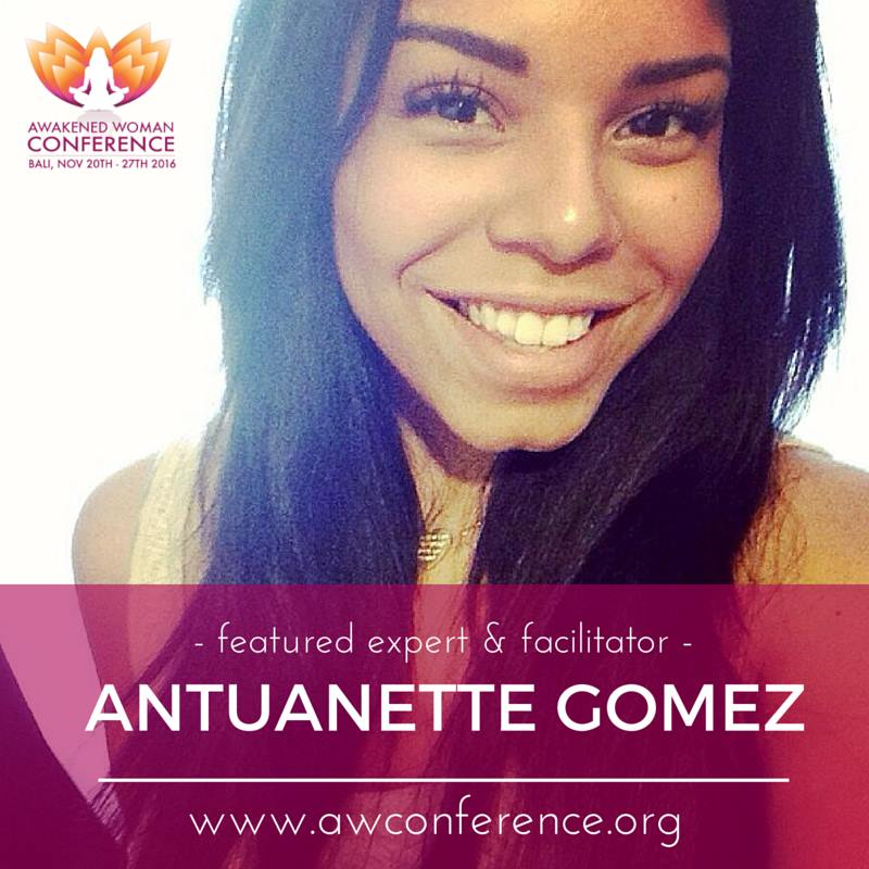 Featured Expert & Facilitator Antuanette Gomez, AWCONFERENCE 2016
