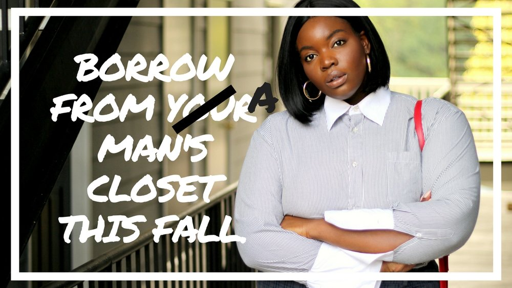 BORROW FROM YOUR MAN'S CLOSET THIS FALL.-COVER-FINAL2.jpg