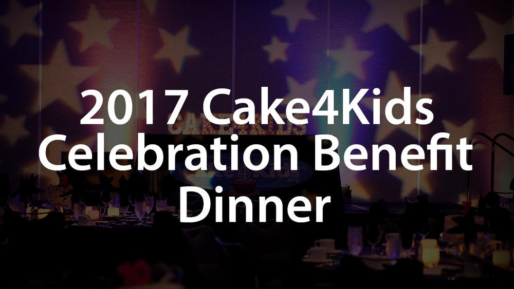 2016 Cake4Kids Celebration Benefit Dinner