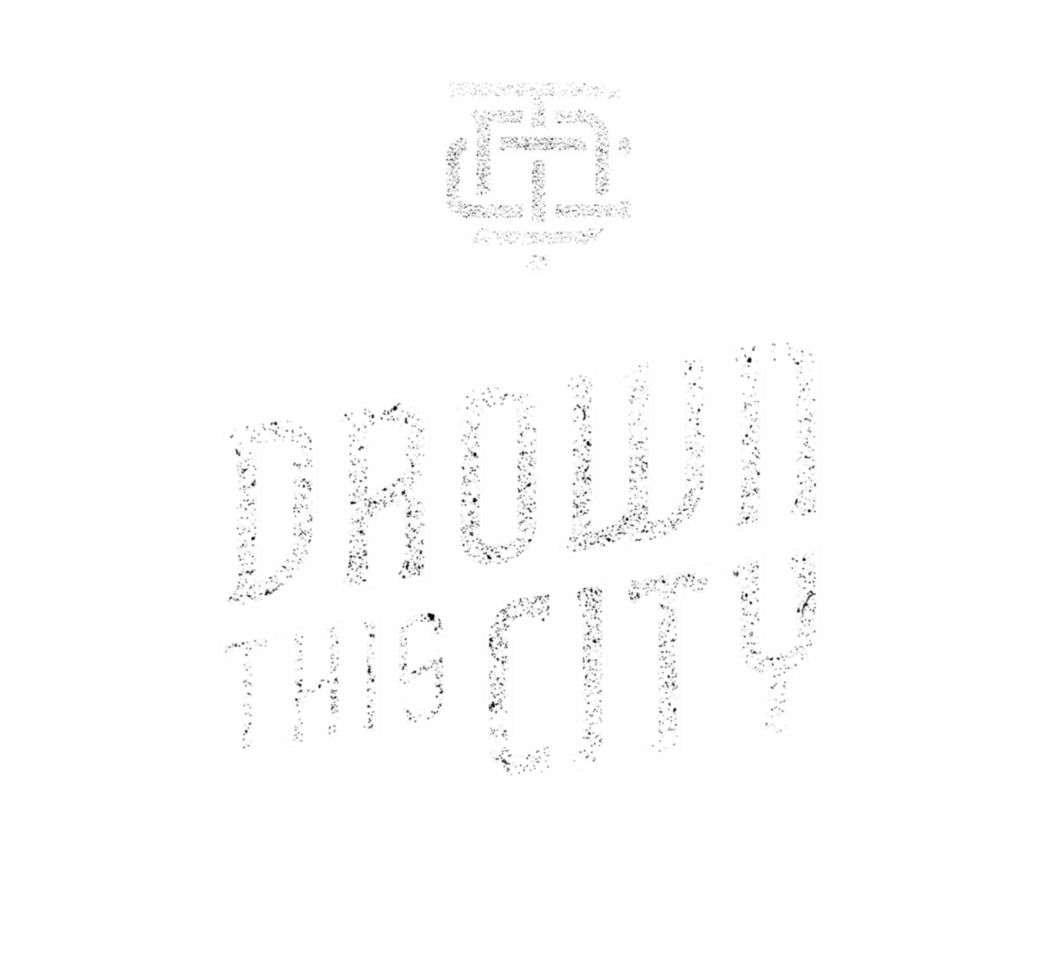DROWN THIS CITY