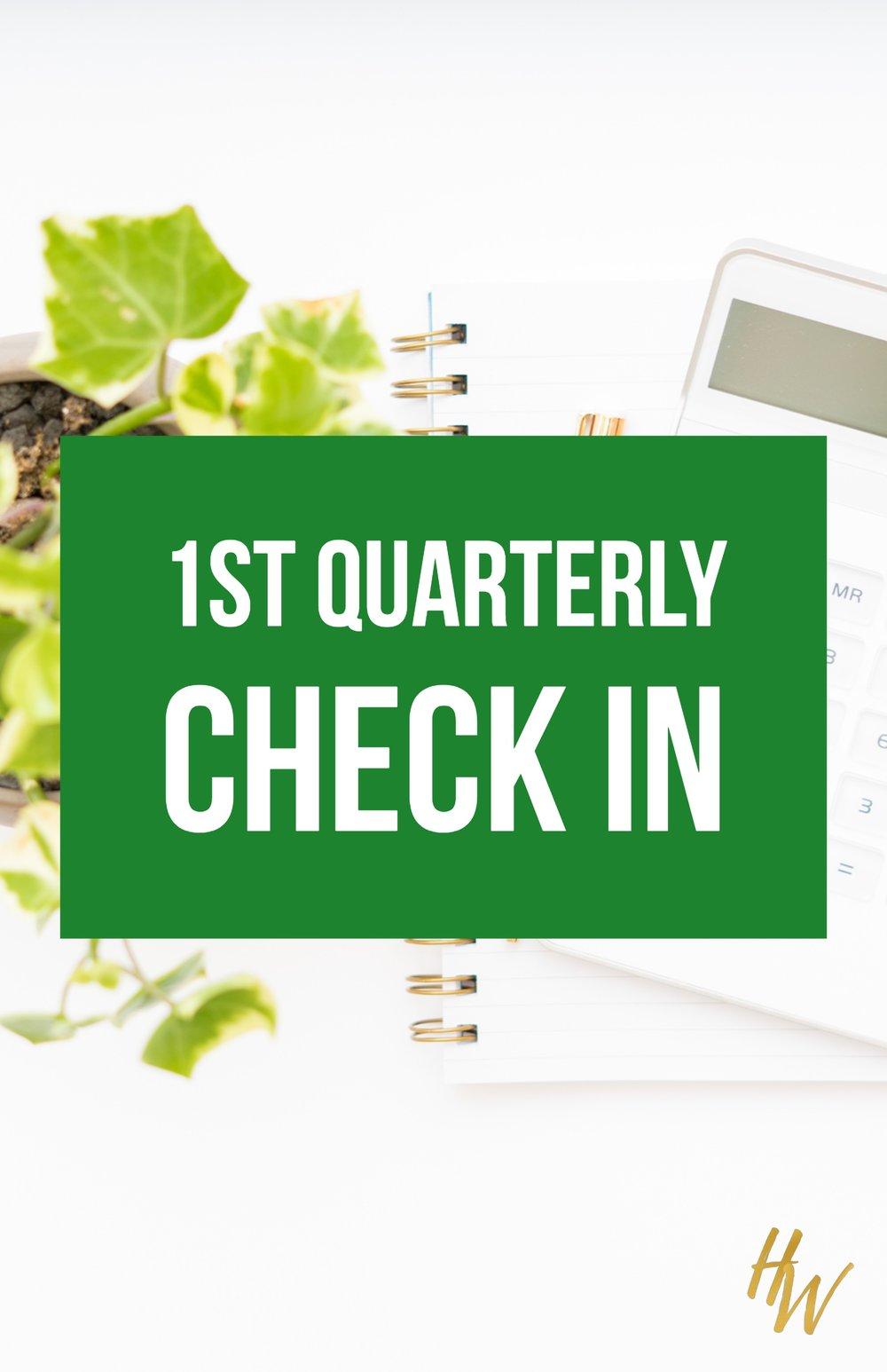 1st quarterly check in for entrepreneurs