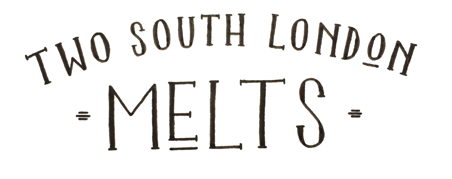 Two South London Melts