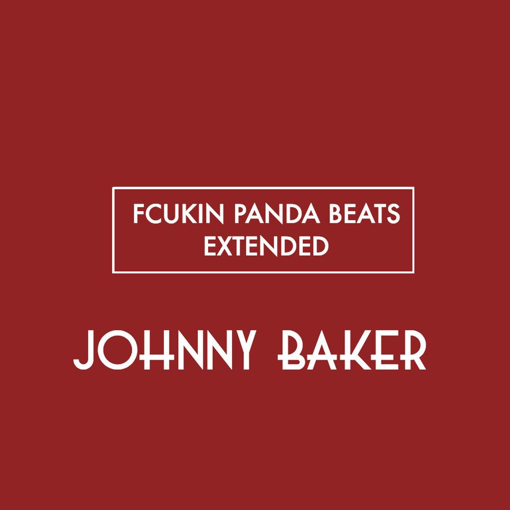 Fcukin Panda Beats (JOHNNY BAKER BOOTLEG)